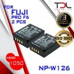 PRO F6 แบตเทียบและแท่นชาร์จ Fuji NP-W126 X-PRO1 X-PRO2 XA1, XA2 XA3 XT10